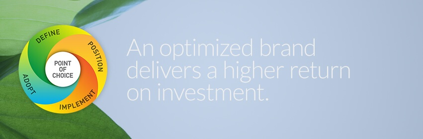 Brand Optimization: Triggering brand engagement with focused communication systems.